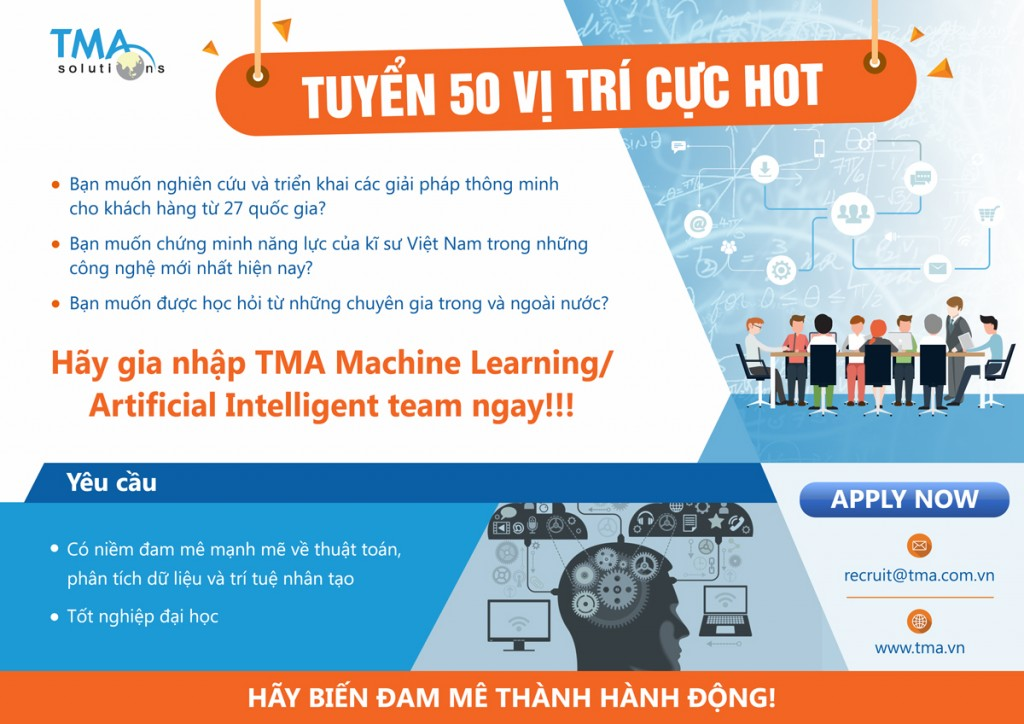 Hãy gia nhập TMA Machine Learning và Artificial Intelligent team